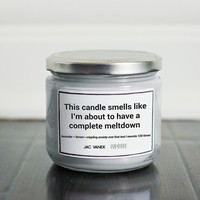 MELTDOWN CANDLE
