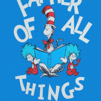 Dr. Suess Father of all Things Custom Printable Digital Iron On Transfer Clip Art DIY Tshirts Onesuits Instant Download