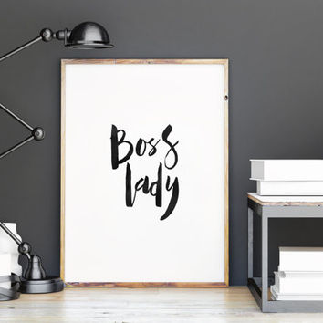 Printable art,boss lady,typography art print,like a boss,office decor,home decor,wall decor,dorm room decor,instant download