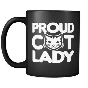 Funny Cat Mug Proud Cat Lady 11oz Black Coffee Mugs