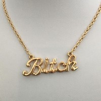 Bitch Nameplate Necklace