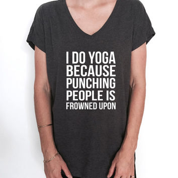 i do yoga because punching people is frowned upon Triblend Ladies V-neck T-shirt women fashion funny yogi gift present graphic top cute
