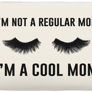 I'm Not a Regular Mom, I'm a Cool Mom Makeup Bag/Pouch