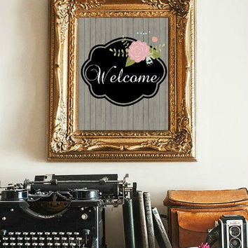 Welcome digital print on Gray Wood Background art print, quotation printable, wall art, instant download