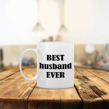 Best Husband Ever Ceramic Coffee Mug - Dishwasher Safe - Cute Coffee Mug- Funny Coffee Mug - Custom - Personalized