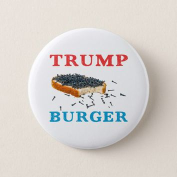 Trump Burger - Bread And Nails Button