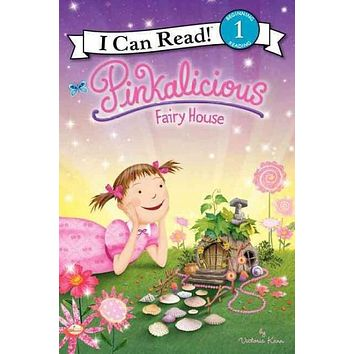 Pinkalicious: Fairy House (Pinkalicious I Can Read)