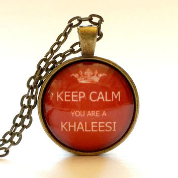 Keep Calm You Are A Khaleesi | Glass Necklace Pendant | Gift Idea | Velvet Choker | Key Ring | Quote | Crown | Queen