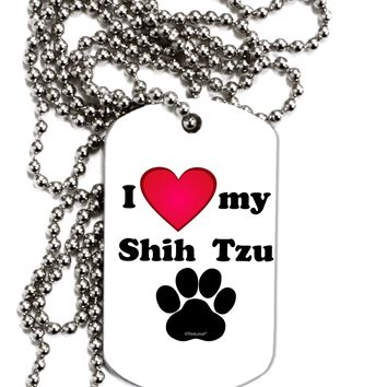 I Heart My Shih Tzu Adult Dog Tag Chain Necklace by TooLoud