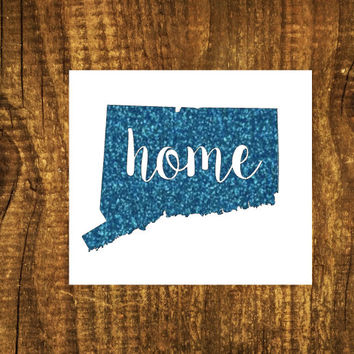 GLITTER Connecticut Home Decal   Connecticut State Decal   Homestate Decals   Love Sticker   Love Decal    Car Decal   Car Stickers   099