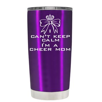Can't Keep Calm, I'm a Cheer Mom on Violet 20 oz Tumbler Cup