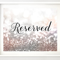 "Printable decor: ""Reserved"" silver bridal shower, blush and silver glitter, winter wedding sign, printable sign diy -gp169 Jacqueline"