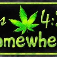 Its 4:20 Somewhere Weed  Decorative Sign Tag