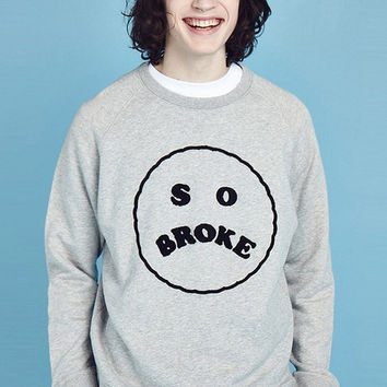 LAZY OAF So Broke Sweatshirt