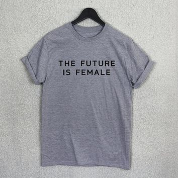 The Future Is Female - Feminist - Women's T-shirt
