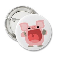 """""""OINK!!!"""" Cute Cartoon Pig Button Badge from Zazzle.com"""