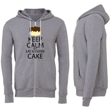 Keep Calm and Eat Entire Cake Zipper Hoodie