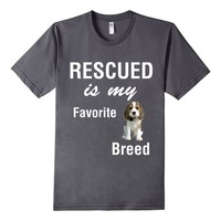 Rescued Is My Favorite Breed Dog Rescue Adopt a Pet Adoption