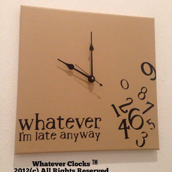 Whatever, I'm late anyway clock (Kahki & Black)