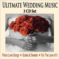 Top Wedding Music Of All Time - 3 CD SET: Instrumental Wedding Songs for Wedding Dinners, Wedding Preludes, Wedding Receptions, Music for Wedding Ceremony