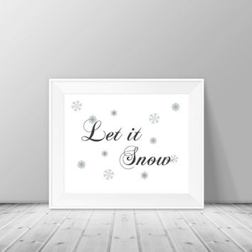 Christmas Decor - Let It Snow Print, 8x10 Typography Digital Download Print, Instant Download, Home Decor