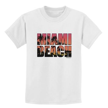 Miami Beach - Sunset Palm Trees Childrens T-Shirt by TooLoud