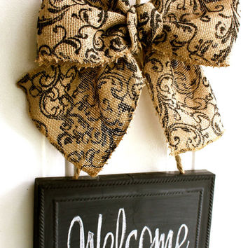 CHALKBOARD Welcome Sign Door Hanging Burlap Bow -  Blackboard - Write your own message - Personalize Gift Housewarming Wreath Alternative