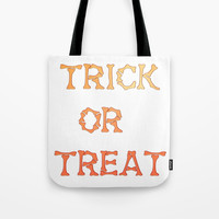 Trick Or Treat Text Tote Bag by kasseggs