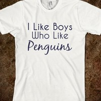 I like boys who like penguins-Unisex White T-Shirt