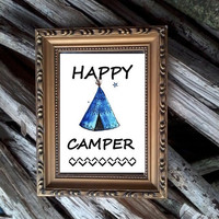 Happy Camper sign, tee pee travel decor Printable Picture fall camping poster inspirational quote decal fall nursery boy room print blue