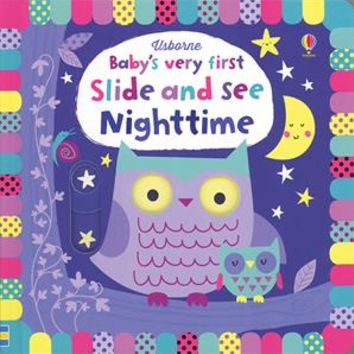 Usborne Books & More. Baby's Very First Slide and See Nighttime