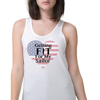 Workout Tank - Getting Fit For My Sailor - Navy Wife - Sailor Wife - Gym Tank - Navy Girlfriend - Workout Shirt - Gym Shirt - Military Wife