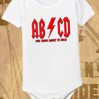 Funny Onesuit AB/CD, For Those About To ROCK Toddler Shirt All Sizes 6 12 18 24 2T 3T 4T White