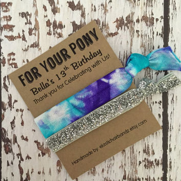 Tie Dye/Glitter FOR YOUR PONY Birthday - Custom Party Favors - Hair Tie Favor - Goodie Bag - Choose your color