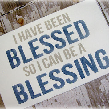 I Have Been Blessed- Shabby Chic Typography Sign- Christian Wall or Desktop Decor- Blessed to be a Blessing-Navy