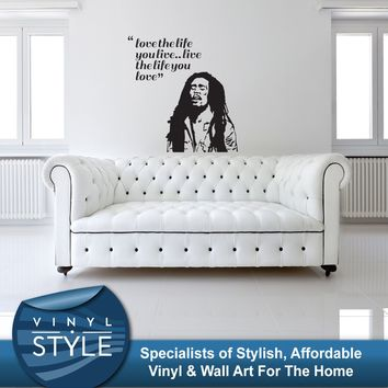 Q040 BOB MARLEY LOVE THE LIFE YOU LIVE LYRIC QUOTE STICKER WALL ART FREE SHIPPING