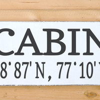 Cabin Sign Personalized Latitude Longitude GPS Coordinates Custom