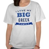 I Love My Big Greek Family Reunion T-Shirt Idea from Zazzle.com