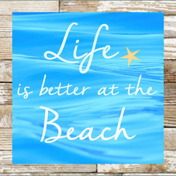 Teal life is better at the beach DIGITAL DOWNLOAD, Beach Print, beach wall art, beach sign, beach decor