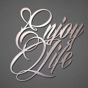 Enjoy Life Metal Wall Art