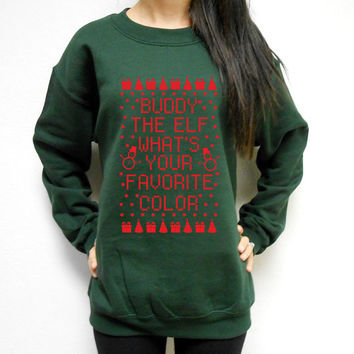 Unisex Buddy The Elf Whats Your Favorite Color Crew Neck Fleece Sweatshirt. Ugly Christmas Sweater. Christmas Fleece. Buddy the Elf