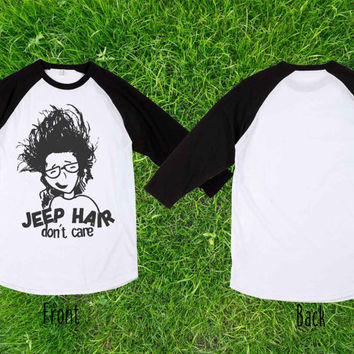 Jeep Hair Dont Care Baseball T shirt, Raglan T shirt, Unisex T shirt, Adult T shirt
