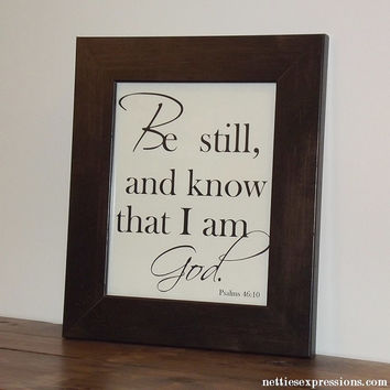 Be Still and Know That I Am God – Custom 8×10 Bible Verse Art Print