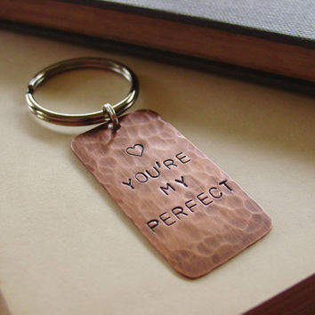 You're My Perfect Keychain in Copper,  Custom Hand Stamped Heart Saying, Personalized Metal Key Chain, Anniversary Gift, Valentines Day