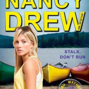 Stalk, Don't Run Nancy Drew (All New) Girl Detective Original