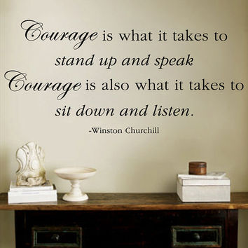 """Winston Churchill Courage Listen Quote  Wall Decal 14""""h X 30""""w"""