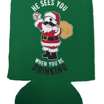 *PRE-ORDER* He Sees You When You're Drinking (Green) / Koozie (Estimated Arrival Date: 12/1)
