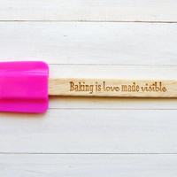 Engraved Pink Kitchen Spatula - Baking is love made visible.
