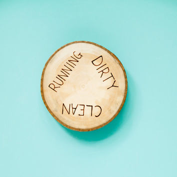 Rustic Wood Burned clean/dirty/running kitchen dishwasher magnet