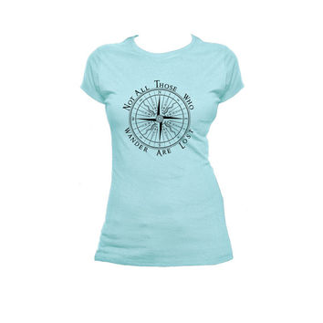 Not All Who Wander Are Lost, Compass Ladies Next Level T Shirt, Tolkien LOTR Tee